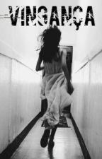 Vingança by Caroll_Ribeiro