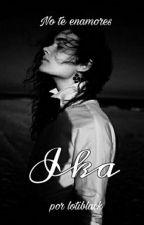 Ika [Editado] by lotiblack