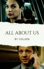 All About Us (Hawkeye/Avengers Fanfic) by cllenphbe