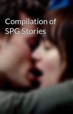 Compilation of SPG Stories by erotikol