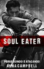 Soul Eater | Perseguindo e Atacando by annaCampbell777