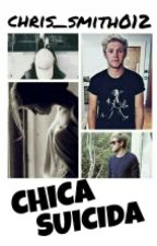 ~ Chica Suicida ~ ( Niall Horan) by Chris_Smith012