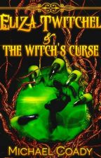 Eliza Twitchel & The Witch's Curse by coady2y