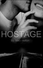 Hostage by Macinoelle