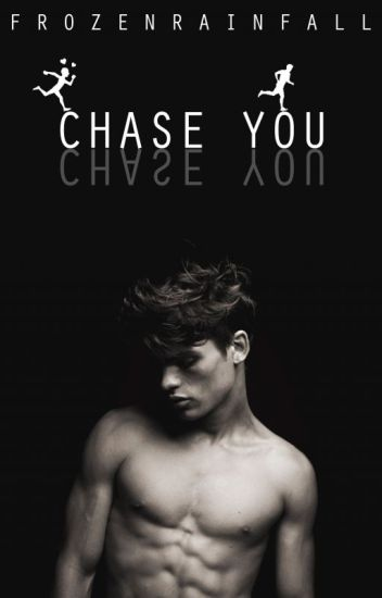 Chase You