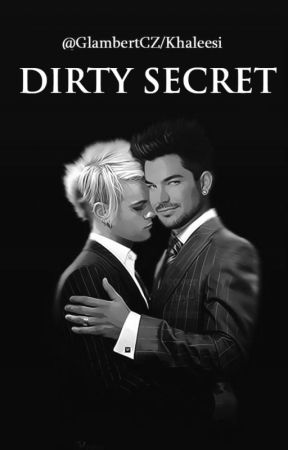 Dirty Secret by GlambertCZ