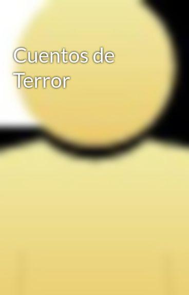 Cuentos de Terror by rubinkasmale