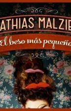 El beso mas pequeño- Malzieu Mathias by aranza7599