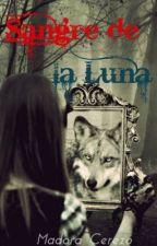 SANGRE DE LA LUNA #EWA by madoracerezo