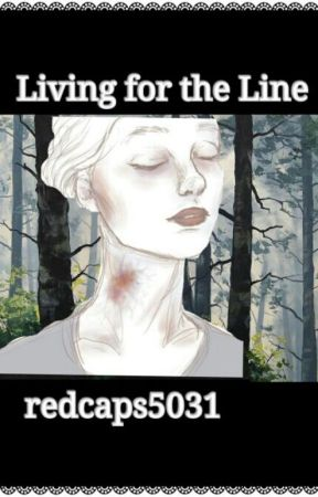 Living for the Line:Poems from 2015 by redcaps5031