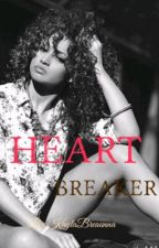 Heartbreaker ( August Alsina Story) by KaylaBreaunna