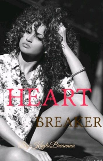 Heartbreaker ( August Alsina Story)