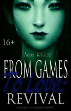 From games to love?: revival by di00888