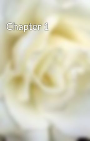 Chapter 1 by Fictionaddiction