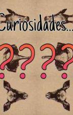 Curiosidades by thauanas
