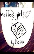Coffee Girl ~ Louis Tomlinson fanfic~ by adaline313