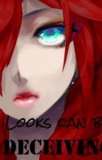 Looks Can Be Deceiving by Pretzel_Rods_84