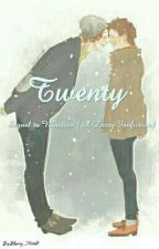 Twenty [ Sequel to Nineteen (A Larry Fanfiction) ] by Blowing_Harold