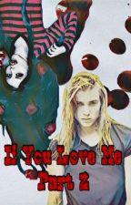 If You Love Me part 2 (Finnceline) by T-Birdee17