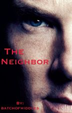 The Neighbor by batchofhiddles