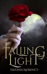 Falling Light {Completed & Published} by xoCloudyApplesxo