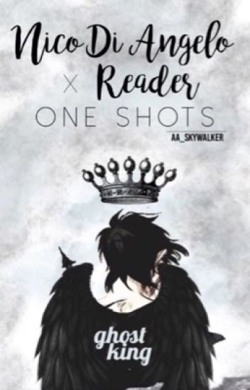 Nico di Angelo x Reader one shots