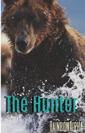 The Hunter (manxman) - book 3 of Alpha