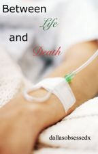 Between Life and Death by alisonleighb