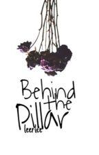 Behind the Pillar by rivetingrosie