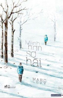 Mạnh hơn sợ hãi - Marc Levy