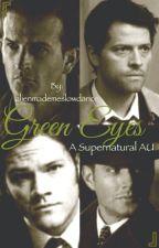 Green Eyes (ON HOLD) by alienmademeslowdance