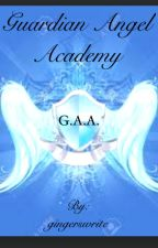 Guardian Angel Academy{on hold} by gingerswrite