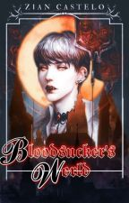 Bloodsucker's World (Completed) by DerpyYeolie
