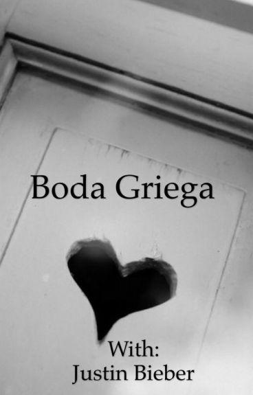 Boda Griega - Justin Bieber (Adaptada y TERMINADA)