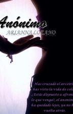 Anónimo (Terminada) by MadahLozz