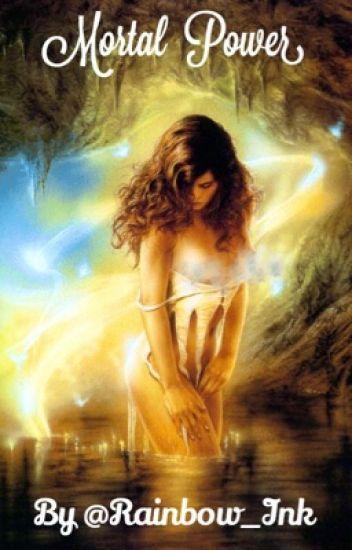 Mortal Power: A Percy Jackson Fanfiction - K C  Bailey - Wattpad