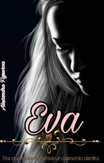 (Editando Y Corrigiendo) EVA Y EL.