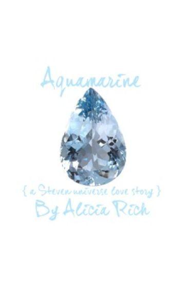 Aquamarine { a Steven universe love story }