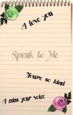 Speak To Me by SilentConstance