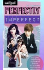 Perfectly Imperfect by Panjeebeybe