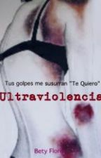 Ultraviolencia by Bety0208