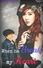 When He Break My Heart by MALDITA99