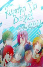 Kuroko No Basket Serie de One-Shots Personaje x Lector [#PremiosKnB2017] by MichelleWolfy