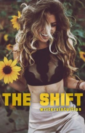 The Shift #1 by writersintuition