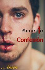 Secreto de Confesión (Relato Gay) by ElchicoZanahoria