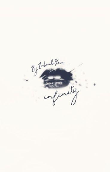 Infinity [#TheWattys2016] by BabenkoYeva
