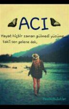 ACI...?¿ by PembeBulutlary