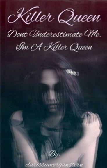 Killer Queen  (The 100 FanFiction)