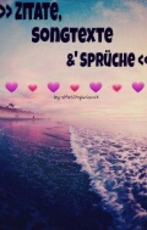 » Zitate, Songtexte und Sprüche.♥« by xMrsStylinsonxX