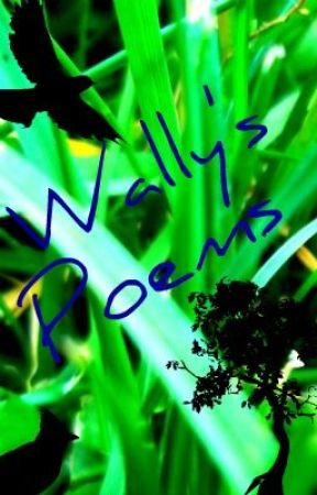 Wally's Poems by Cwally